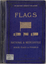 Flags, national and mercantile
